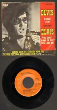 Elvis Presley YOU DON'T HAVE TO SAY/ PATCH IT UP orig single and picture sleeve