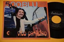 """VITO PARADISO 7"""" 45(NO LP )500 BLU TOP PROG ORIG ITALY 1975 EX"""