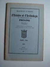 HISTOIRE ET ARCHEOLOGIE DE PROVINS - ANNEE 1960 - SEINE ET MARNE - VINTAGE