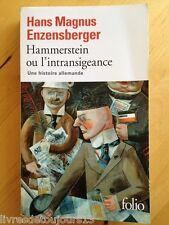 Hammerstein Ou L'intransigeance - Une Histoire Allemande / HM Enzensberger