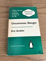 Uncommon Danger (Penguin First Edition 1960 ) by Eric Ambler