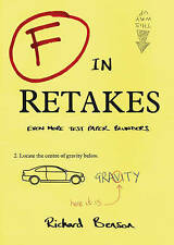 F in Retakes: Even More Test Paper Blunders (F in Exams), Benson, Richard, Very