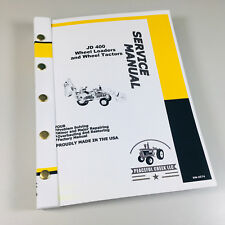 SERVICE MANUAL JOHN DEERE 400 JD400 TRACTOR LOADER BACKHOE TECHNICAL REPAIR SHOP