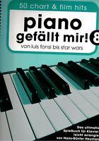Klavier Noten  Piano gefällt mir 8  - 50 CHART und FILM HITS -  Spiralbindung