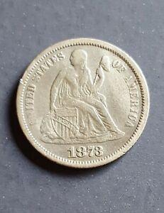 1873 P Seated Liberty Silver Dime No Arrows - No Reserve!