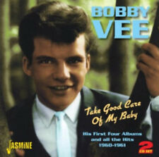 Bobby Vee : Take Good Care of My Baby: His First Four Albums and All the Hits