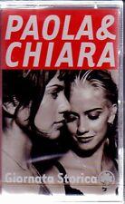 PAOLA & CHIARA - GIORNATA STORICA - MC (NUOVA SIGILLATA)