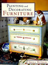 Painting and Decorating Furniture by Sheila McGraw