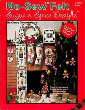 No-Sew Felt Christmas Crafts Sugar 'n Spice Designs Book for Kids & Family NEW!