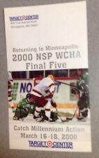 2000 WCHA Final Five Minnesota Gophers Hockey Tickets Postcard Fighting Sioux