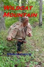 NEW Wildcat Mountain: Life Death and Love in the year of blood 1782