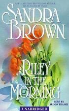 Riley in the Morning by Sandra Brown (2001, Audio, Other, Abridged, Unabridged)