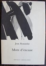 ROUSSELOT JEANMots d'excuseHautecriture, 1989, gr. In 8, br., illustre par Lew