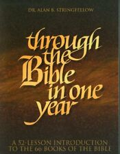 Through the Bible in One Year: A 52-Lesson Introdu