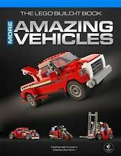 NEW The LEGO Build-It Book, Vol. 2: More Amazing Vehicles by Nathanael Kuipers