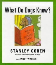 What Do Dogs Know?, Stanley Coren, Janet Walker, 0684848600, Book, Good