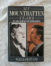 My Mountbatten Years by William Evans | HC/DJ 1st Edition Illustrated