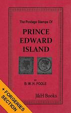 THE POSTAGE STAMPS OF PRINCE EDWARD ISLAND Canada Bisects Forgeries - CD