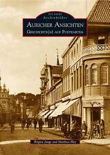 Auricher Ansichten von Brigitte Junge und Matthias Bley (2006, Taschenbuch)