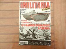 Militaria magazine hors serie N°19 - les marines débarquent à Tarawa