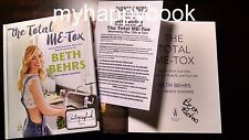 SIGNED The Total Me-Tox : How to Ditch Your Diet by Beth Behrs, new, autographed