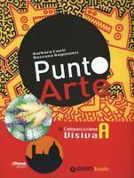 Punto arte - La comunicazione visiva Vol. A + La Storia dell'Arte Vol. B
