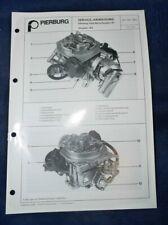 Handbuch Service Vergaser Pierburg 2E3 Ford Sierra Scorpio VW LT Golf Bus T3 etc