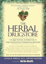 Herbal Drugstore : The Best Natural Alternatives to Over-the-Counter by...