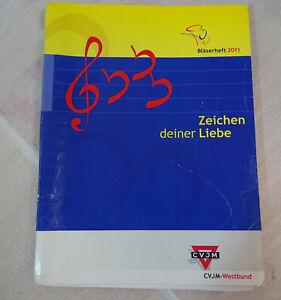 Noten Buch - Zeichen deiner Liebe - Bläserheft vom CVJM ~ Gospe l- Pop - Swing