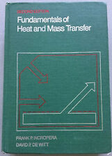 Fundamentals Of Heat And Mass Transfer Hardcover By F. INCROPERA And D. DE WITT