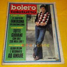 BOLERO FILM 1972 n. 1333 Paolo Giusti, Gianni Morandi, Sonia Petrova Franco Nero