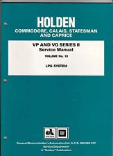 HOLDEN VP II COMMODORE VQ STATESMAN FACTORY MANUAL Vol 10 LPG System