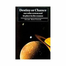 Destiny Or Chance: Our Solar System And Its Place In The Cosmos: By Stuart Ro...