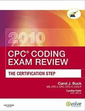 CPC Coding Exam Review 2010: The Certification Step (CPC Coding Exam Review: