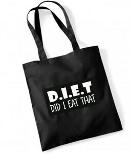 D.I.E.T. DID I EAT THAT  Cotton Tote Bag Shopper Birthday Gift Present REUSABLE