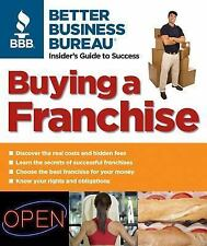 Buying a Franchise: Better Business Bureau: Insider's Guide to Success-ExLibrary