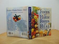 Food That Harm Foods That Heal: An A-Z Guide To Safe And Healthy Eating