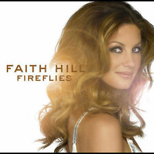 Fireflies CD Faith Hill MINT Contemporary Country RARE
