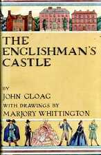 Gloag, John THE ENGLISHMAN'S CASTLE A HISTORY OF HOUSES, LARGE AND SMALL, IN TOW