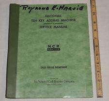 Original NCR National Cash Register Ten Key Adding Machine Service Manual 1962