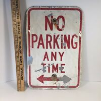 """Vintage No Parking Any Time Sign  - original street / road sign - 18"""" by 12"""""""