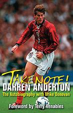 Take Note! Darren Anderton - The Autobiography - Tottenham Hotspur book Spurs