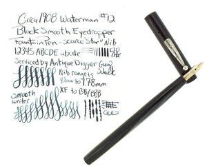 C1908 WATERMAN 12 BLACK HARD RUBBER IDEAL RARE STAR NIB FOUNTAIN PEN NO RESERVE