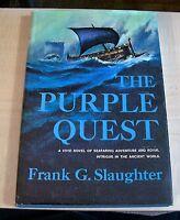 AF0636 Book THE PURPLE QUEST novel Frank G Slaughter hb 1965 c. used historical