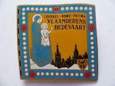 Insigne Religieux Badge BELGIQUE VLAANDERENS  BEDEVAART LOURDES ROME FATIMA
