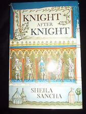 Knight After Knight written & illustrated Sheila Sancha 1st edition HBDJ