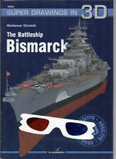 The Battleship Bismarck - Super Drawings in 3D - Kagero