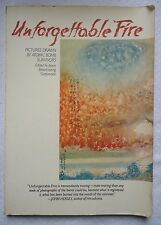 Unforgettable Fire : Pictures Drawn by Atomic Bomb Survivors (1981 Paperback301)