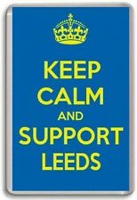 KEEP CALM AND SUPPORT LEEDS, LEEDS UNITED FOOTBALL TEAM Fridge Magnet