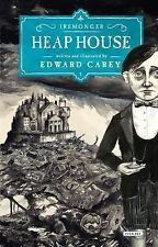 Heap House: Book One (The Iremonger Trilogy) by Carey, Edward